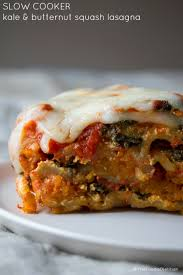 butternut squash and kale slow cooker lasagna recipe slow