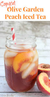 olive garden thanksgiving copycat olive garden peach tea recipe peach ice tea iced tea