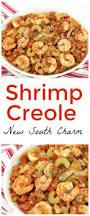 Fabulous Dinner Ideas Check Out Shrimp Cerole It U0027s So Easy To Make Shrimp Creole