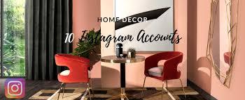 essential home decor 10 home decor instagram accounts you should go follow now