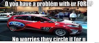 Ford Memes - ford meme quickmeme