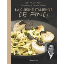 fnac cuisine la cuisine italienne de findi broché jean philippe blanc