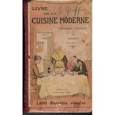 cuisine moderne recette livre de la cuisine moderne economique pratique 1 800 recettes