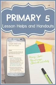 lesson helps and handouts for lds primary 5 doctrine and