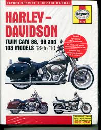 harley davidson twin cam 88 96 and 103 models 1999 2010 service