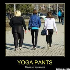 Fat Girl Yoga Pants Meme - hey shutup that s me on left and yes they are yoga pants are