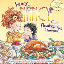 fancy nancy our thanksgiving banquet o connor paperback