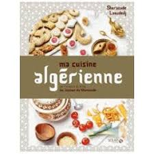 cuisine juive alg駻ienne ma cuisine algerienne librairie gourmande