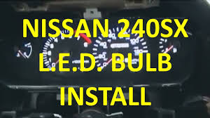 Diy How To Install Led Bulbs 240sx S14 Gauges And A C Controls