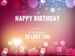 happy birthday message for your crush happy birthday love quotes
