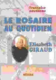 Le Rosaire au quotidien. Elisabeth Giraud, Vie des Saints ... - I-Grande-3609-le-rosaire-au-quotidien--elisabeth-giraud.net