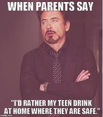 Underage Drinking Meme - parent messages and memes raysac