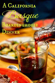 cuisine basque a traditional california basque boardinghouse dinner jolly tomato