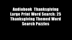 thanksgiving word search audiobook thanksgiving large print word search 25 thanksgiving