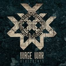 Blueprints by Wage War Blueprints 2015 Core Radio