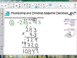 Multiplication With Decimals Worksheets Multiplying And Dividing Negative Decimals Youtube