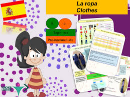 clothes and colours in spanish lesson activities la ropa y