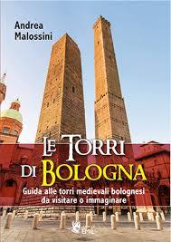 casa editrice bologna le torri di bologna 978 88 6680 252 5 by andrea malossini 8