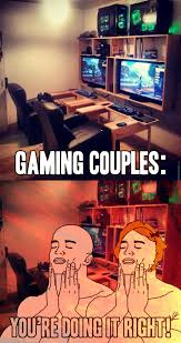 Couple Meme - a couple that plays together stays together by