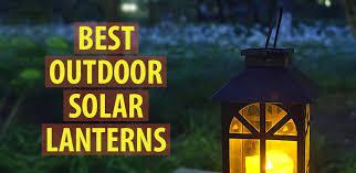 Best Outdoor Solar Lights Best Outdoor Solar Lanterns Ledwatcher
