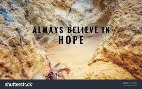 quotes in spanish for headstone motivational inspirational quotes always believe hope stock photo