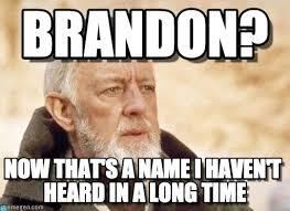 Brandon Meme - brandon obi wan kenobi meme on memegen
