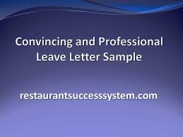 convincing and professional leave letter sample 2016 youtube