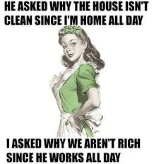Funny Quotes And Memes - work quote 21 funny 1950s sarcastic housewife memes humor is