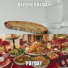 Payday Meme - are you guilty of spending your payday money on food too haha