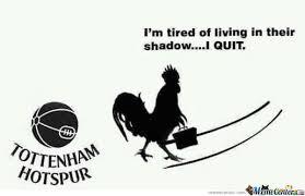 Arsenal Tottenham Meme - tottenham always in arsenal s shadows by the1gooner meme center