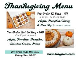 thanksgiving menu is out tiny pies