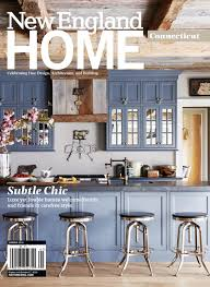 New England Home Interiors by Connecticut Summer 2016 By New England Home Magazine Llc Issuu