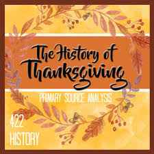 history of thanksgiving primary source analysis x5 by 422history