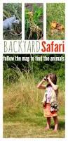Backyard Safari Binoculars by Backyard Safari And Map Activity No Time For Flash Cards