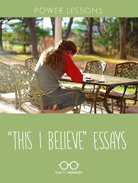 teach for america essay sample power lessons this i believe essay