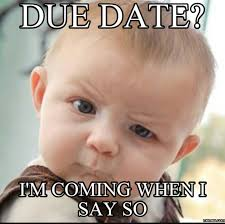 Due Date Meme - 5 reasons why i won t share my due date breastfeeding world