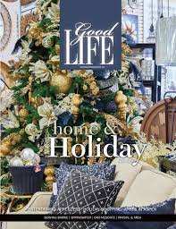 home decor barrie goodlife barrie november december holiday edition 2016 by