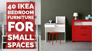 Small Space Furniture Ikea by 40 Ikea Bedroom Furniture For Small Spaces Youtube