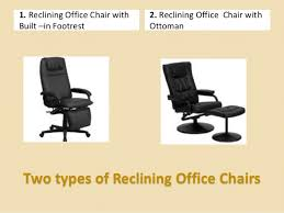 Reclining Office Chair With Footrest Reclining Office Chair