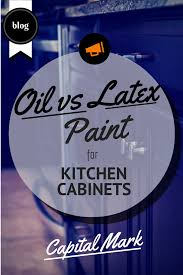 oil based paints vs latex paint for cabinet painting capital