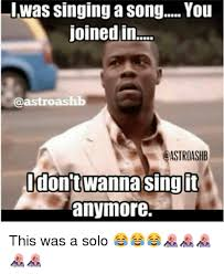 Internet Meme Song - was singing a song ou joined in astroashb dontwanna sing it anymore