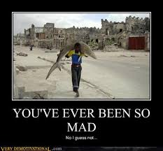 So You Mad Meme - image 200392 have you ever been so angry that you know