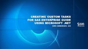 developing custom tasks for sas enterprise guide trending sas