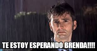 Brenda Memes - te estoy esperando brenda getting wet meme on memegen