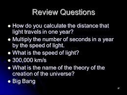 What Is The Speed Of Light The Universe Chapter Ppt Video Online Download