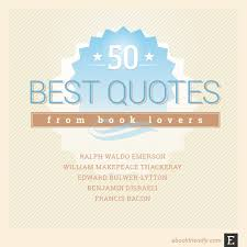 50 timeless quotes from book loving authors