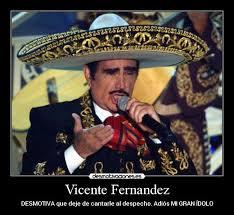 Vicente Fernandez Memes - vicente fernandez desmotivaciones