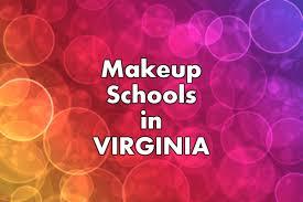 makeup artist school va makeup artist school in virginia the world of make up