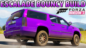build a cadillac escalade forza horizon 2 bouncy build 1 cadillac escalade the bouncy