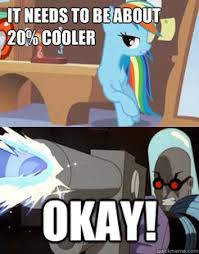 20 Cooler Meme - 20 cooler 20 cooler know your meme